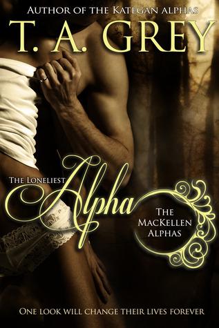 the loneliest alpha