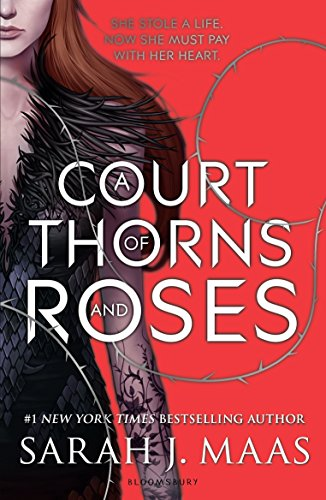 A Court Of Thorns And Roses ( English Edition )