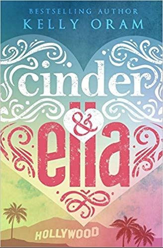 Cinder & Ella ( English Edition )