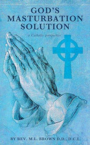 god´s masterbation solution